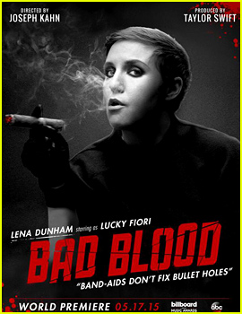 Lena Dunham Is Lucky Fiori for Taylor Swift's 'Bad Blood' Video!