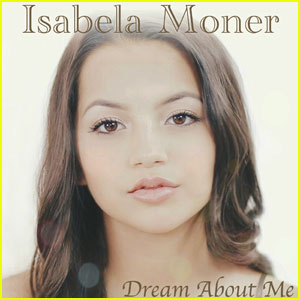 Isabela Moner to Debut 'Dream About Me' Single This Week - Listen to a Snippet Now! (Exclusive)