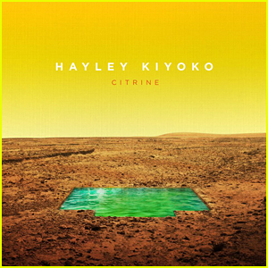 Hayley Kiyoko Debuts New EP 'Citrine' - Listen & Download Now!