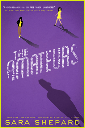 Win Sara Shepard's Brand New Book 'The Amateurs' From JJJ!
