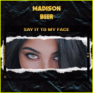 Madison Beer: 'Say It To My Face' Stream, Lyrics & Download - Listen Here!
