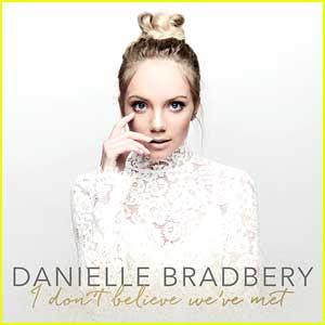 Danielle Bradbery Drops Brand New Album 'I Don't Believe We've Met' - Listen & Download Now!