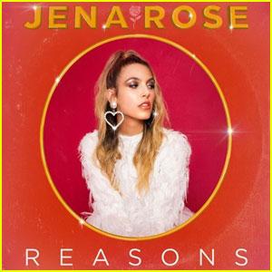 Jena Rose Drops Debut EP 'Reasons' - Listen Now!