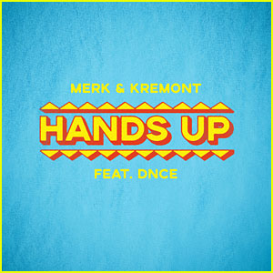 DNCE Joins Merk & Kremont on Catchy New Song 'Hands Up' - Listen Here!