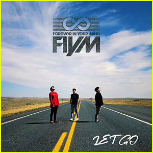 Forever In Your Mind Drop New Single 'Let Go' - Listen & Download Now!