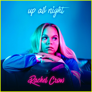 Rachel Crow: 'Up All Night' Stream, Lyrics, & Download - Listen Now!