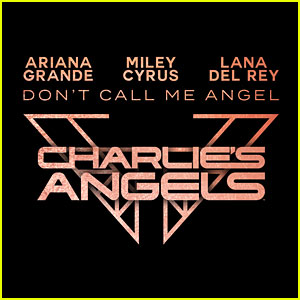 'Don't Call Me Angel,' the New Miley Cyrus & Ariana Grande Song, Is Coming This Week!