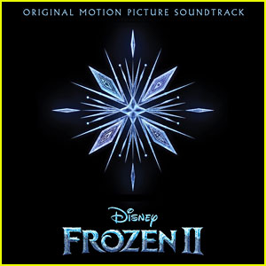 The 'Frozen 2' Soundtrack is Here & It's So Good - Listen Now!