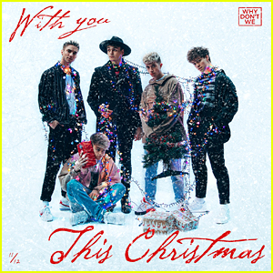 Why Don't We Drop Magical New Song 'With You This Christmas' For Holiday Season - Listen Here!